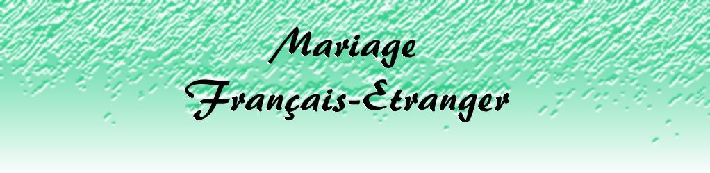 mariage etranger franais - Mariage Francais Etranger Documents